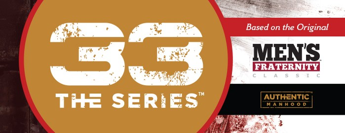 33 The Series Archives - Authentic Manhood