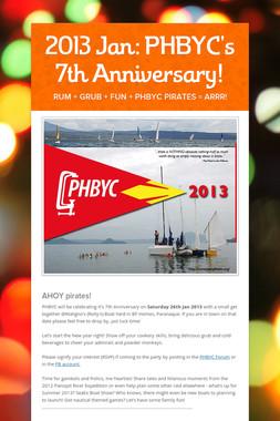 2013 Jan: PHBYC's 7th Anniversary!