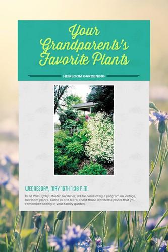 Your Grandparents's Favorite Plants