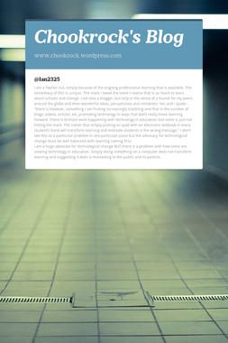 Chookrock's Blog
