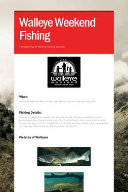 Walleye Weekend Fishing