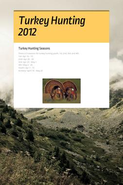 Turkey Hunting 2012