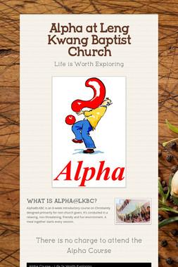 Alpha at Leng Kwang Baptist Church