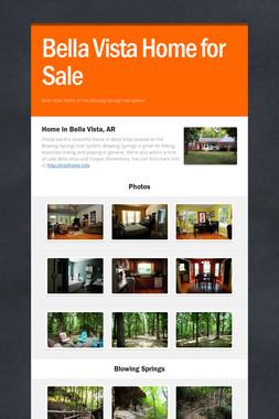 Bella Vista Home for Sale