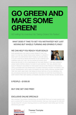 GO GREEN AND MAKE SOME GREEN!