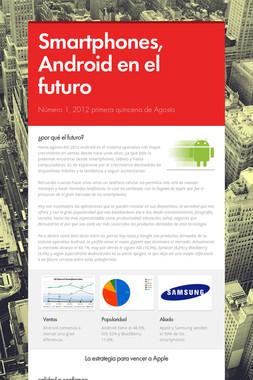 Smartphones, Android en el futuro