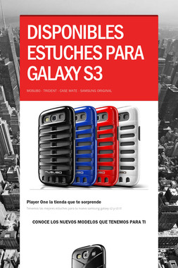 DISPONIBLES ESTUCHES PARA GALAXY S3