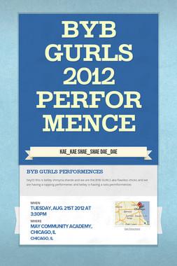 BYB GURLS 2012 performence