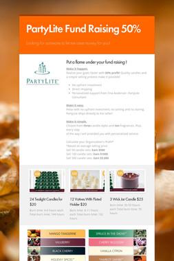 PartyLite Fund Raising 50%