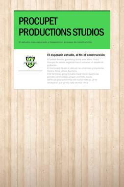 PROCUPET PRODUCTIONS STUDIOS