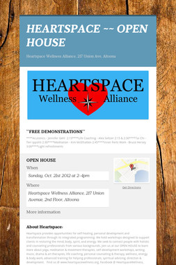 HEARTSPACE  ~~ OPEN HOUSE