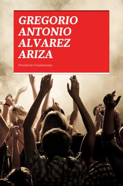 GREGORIO ANTONIO ALVAREZ ARIZA