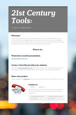 21st Century Tools: