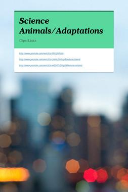 Science Animals/Adaptations