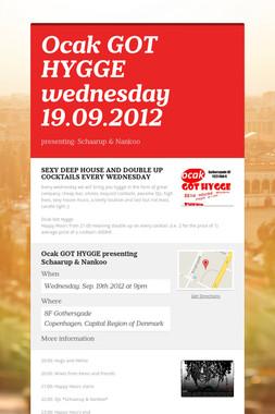 Ocak GOT HYGGE wednesday 19.09.2012
