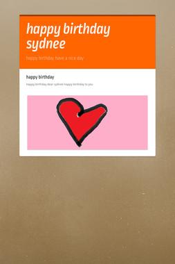happy birthday sydnee
