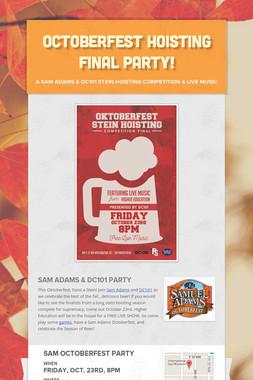 Octoberfest Hoisting Final Party!