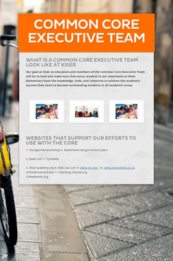Common Core Executive Team