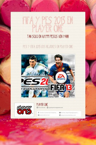 FIFA Y PES 2013 EN PLAYER ONE