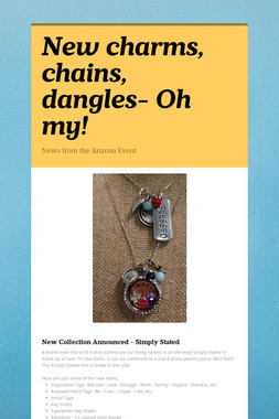 New charms, chains, dangles- Oh my!