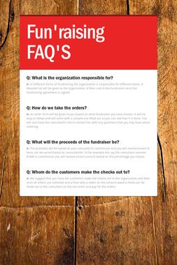 Fun'raising FAQ'S