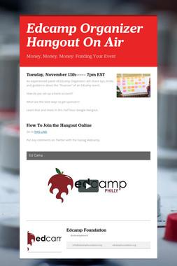 Edcamp Organizer Hangout On Air