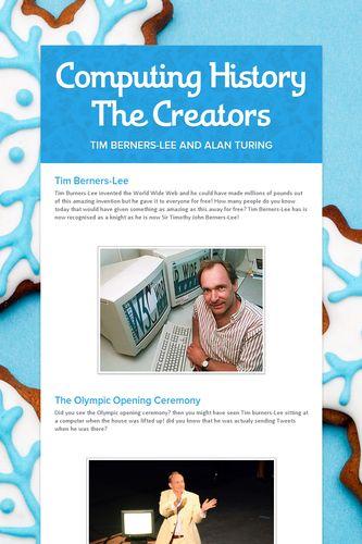 Computing History The Creators