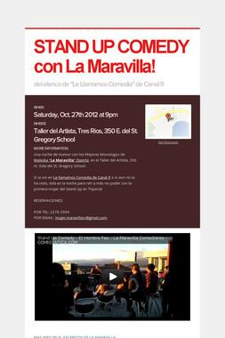 STAND UP COMEDY con La Maravilla!