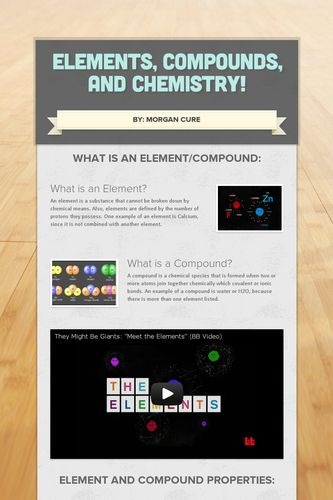 Elements, Compounds, and Chemistry!