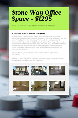Stone Way Office Space - $1295