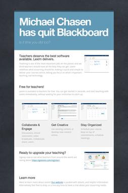 Michael Chasen has quit Blackboard