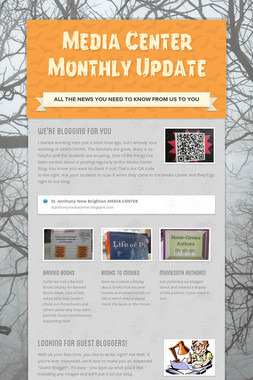 Media Center Monthly Update
