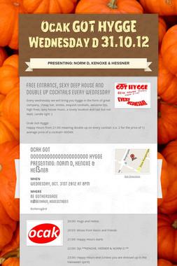 Ocak GOT HYGGE Wednesday d 31.10.12