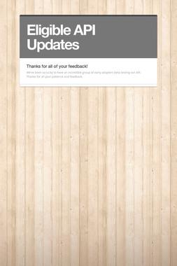 Eligible API Updates