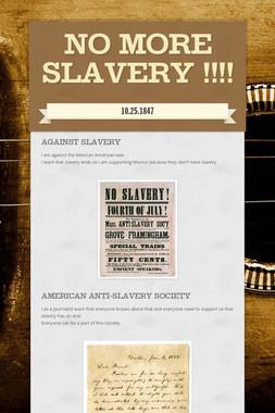 No more slavery !!!!