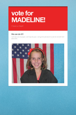 vote for MADELINE!