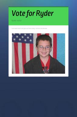 Vote for Ryder