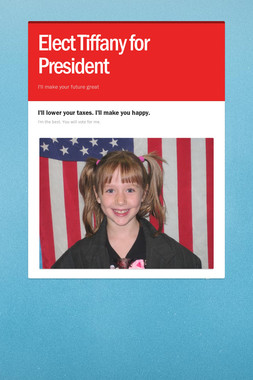 Elect Tiffany for President