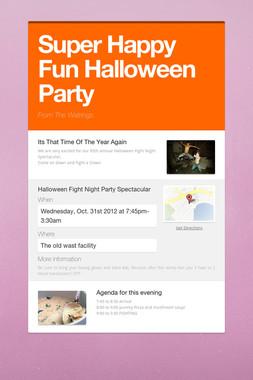 Super Happy Fun Halloween Party