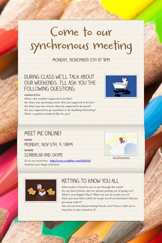 Come to our synchronous meeting