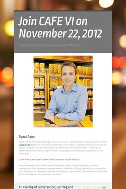 Join CAFE VI on November 22, 2012