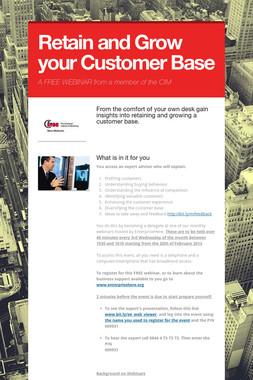 Retain and Grow your Customer Base