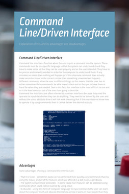 Command Line/Driven Interface