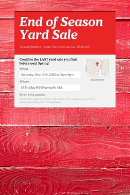 End of Season Yard Sale