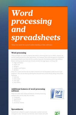 Word processing and spreadsheets
