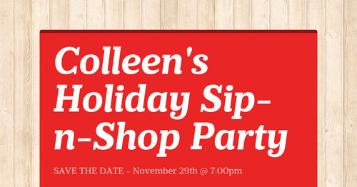 colleen 39 s holiday sip n shop party smore newsletters for. Black Bedroom Furniture Sets. Home Design Ideas