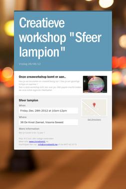 """Creatieve workshop """"Sfeer lampion"""""""