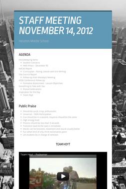 STAFF MEETING NOVEMBER 14, 2012