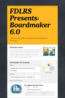 FDLRS Presents: Boardmaker 6.0