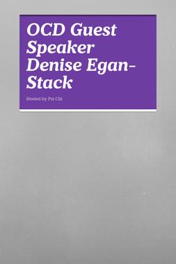 OCD Guest Speaker Denise Egan-Stack